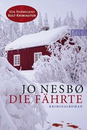 Die Fährte de Jo Nesbø