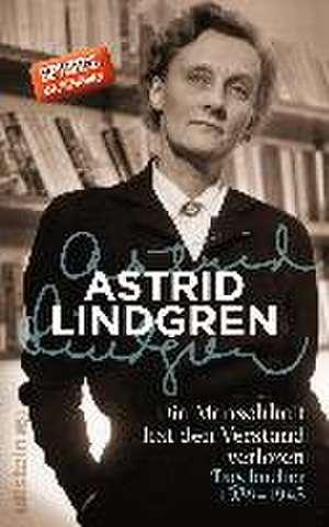 Die Menschheit hat den Verstand verloren de Astrid Lindgren