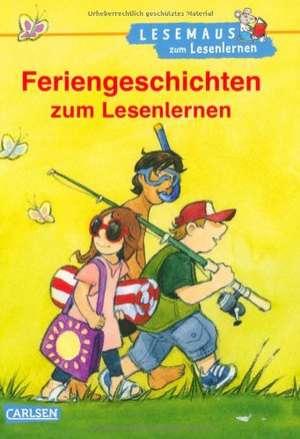 Tielmann, C: Feriengeschichten zum Lesenlernen