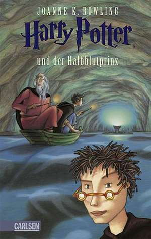 Rowling: Harry Potter 6/Halbblutprinz