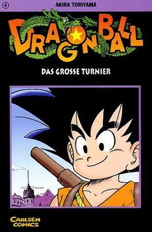 Dragon Ball 04. Das grosse Turnier
