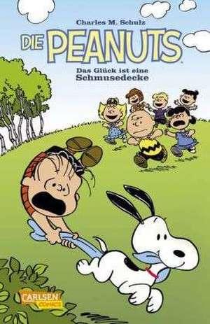 Die Peanuts - Das Glueck ist eine Schmusedecke