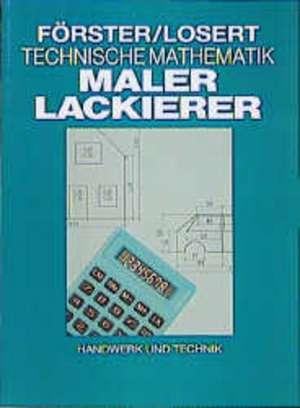Technische Mathematik fuer Maler und Lackierer