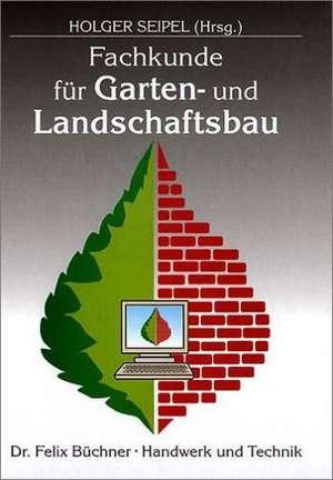 Fachkunde fuer Garten- und Landschaftsbau
