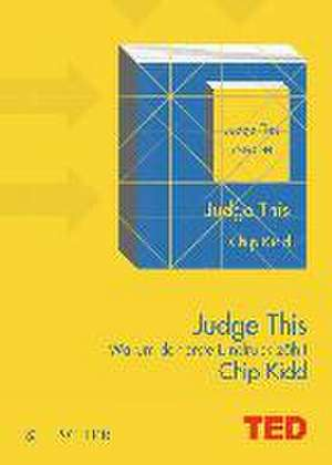 Judge This de Chip Kidd