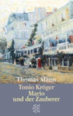Tonio Kroeger/Mario Und der Zauberer