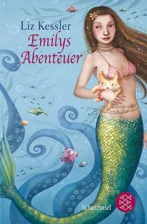 Emilys Abenteuer de Liz Kessler