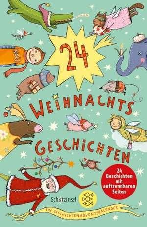 24 Weihnachtsgeschichten. Ein Geschichten-Adventskalender de Katharina Braun