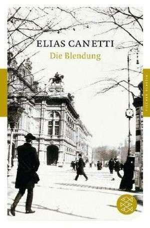 Die Blendung de Elias Canetti
