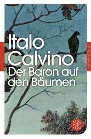 Der Baron auf den Bäumen de Italo Calvino