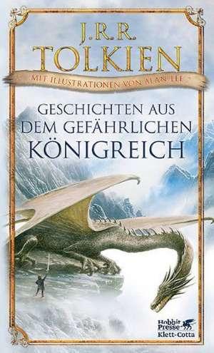 Geschichten aus dem gefährlichen Königreich de J. R. R. Tolkien