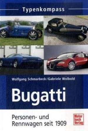 Bugatti de Wolfgang Schmarbeck