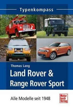 Land Rover & Range Rover Sport de Thomas Lang