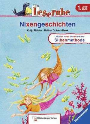 Leserabe 14. Lesestufe 1. Nixengeschichten de Katja Reider