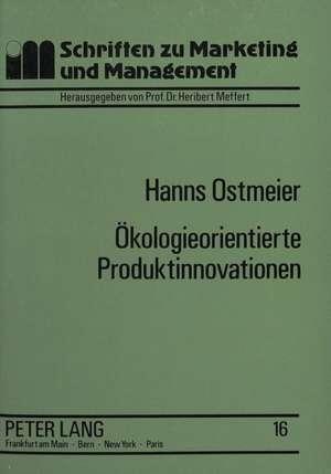 Oekologieorientierte Produktinnovationen