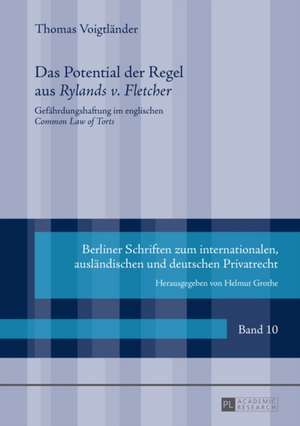 Das Potential Der Regel Aus Rylands V. Fletcher:  Where Has the Expletive Ensconced Itself? de Thomas Voigtländer