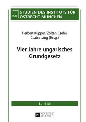Vier Jahre Ungarisches Grundgesetz:  Kritische Uebersicht Ueber Die Forschung de Herbert Küpper