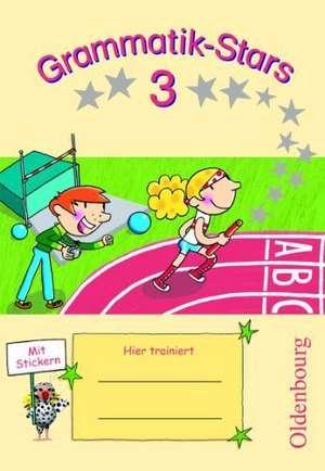 Grammatik-Stars 3. Schuljahr. UEbungsheft