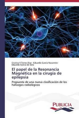 El Papel de La Resonancia Magnetica En La Cirugia de Epilepsia