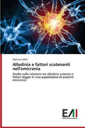 Allodinia E Fattori Scatenanti Nell'emicrania