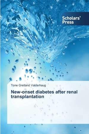 New-onset diabetes after renal transplantation