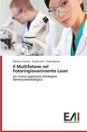 Il Multifotone Nel Fotoringiovanimento Laser