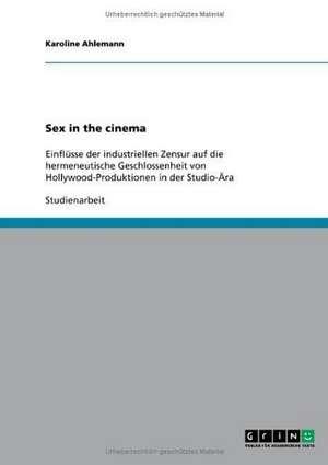 Sex in the cinema de Karoline Ahlemann