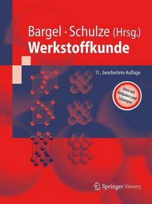 Werkstoffkunde de Hans-Jürgen Bargel