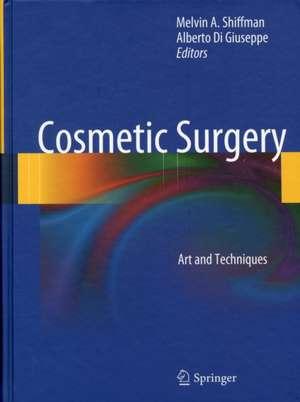 Cosmetic Surgery: Art and Techniques de Melvin A. Shiffman
