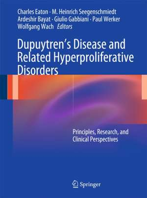 Dupuytren's Disease and Related Hyperproliferative Disorders
