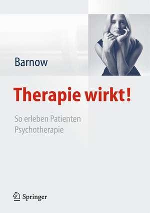 Therapie wirkt!