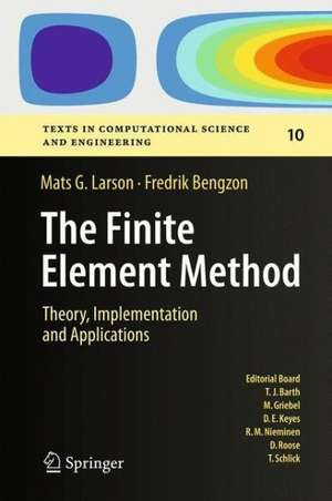 The Finite Element Method: Theory, Implementation, and Applications de Mats G. Larson