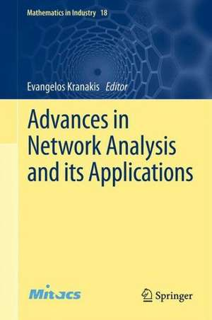 Advances in Network Analysis and its Applications de Evangelos Kranakis