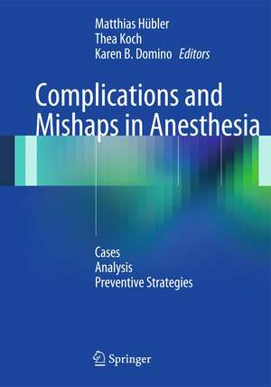 Complications and Mishaps in Anesthesia imagine