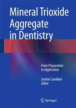 Mineral Trioxide Aggregate in Dentistry