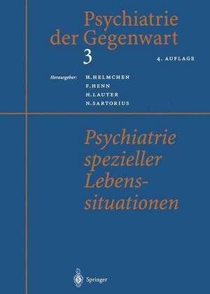 Psychiatrie spezieller Lebenssituationen