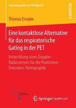 Eine kontaktlose Alternative fuer das respiratorische Gating in der PET