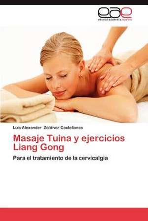Masaje Tuina y Ejercicios Liang Gong