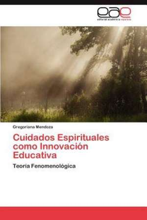 Cuidados Espirituales Como Innovacion Educativa