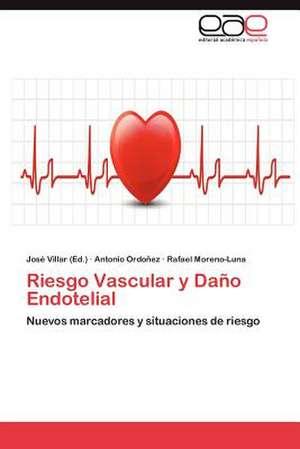 Riesgo Vascular y Dano Endotelial