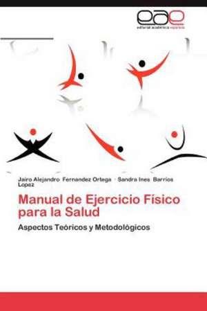 Manual de Ejercicio Fisico Para La Salud