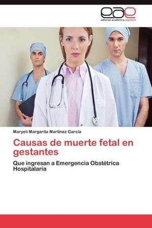 Causas de Muerte Fetal En Gestantes