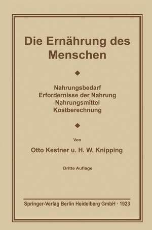 Die Ernährung des Menschen de Otto Cohnheim