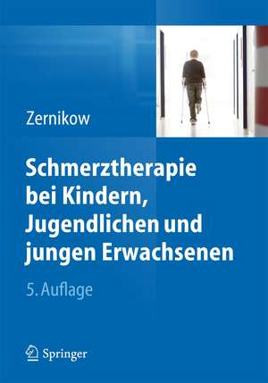 Schmerztherapie bei Kindern, Jugendlichen und jungen Erwachsenen