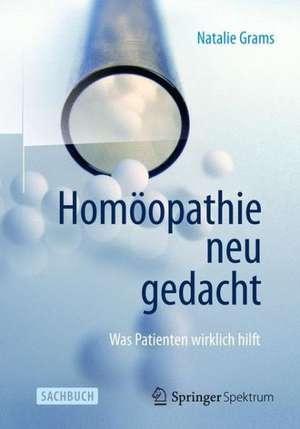 Homoeopathie neu gedacht
