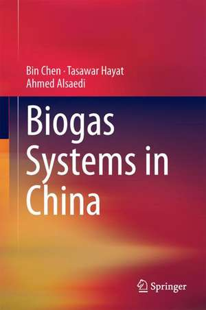 Biogas Systems in China de Bin Chen
