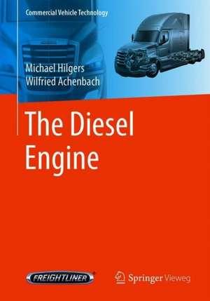 The Diesel Engine de Michael Hilgers