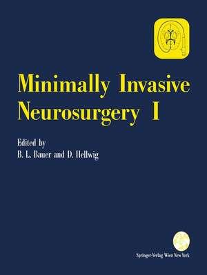 Minimally Invasive Neurosurgery I de Bernhard L. Bauer