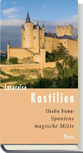 Lesereise Kastilien de Claudia Diemar
