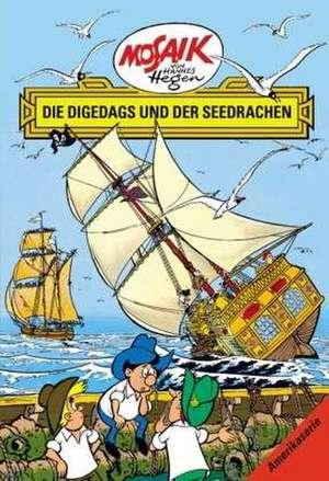 Die Digedags, Amerikaserie 14. Die Digedags und der Seedrache de Lothar Dräger
